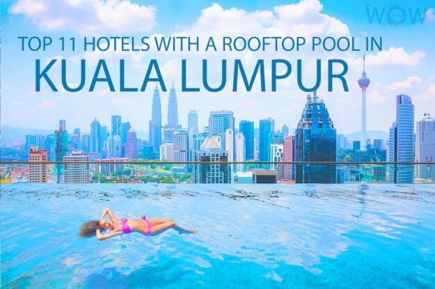 Top 11 Hotels With A Rooftop Pool In Kuala Lumpur