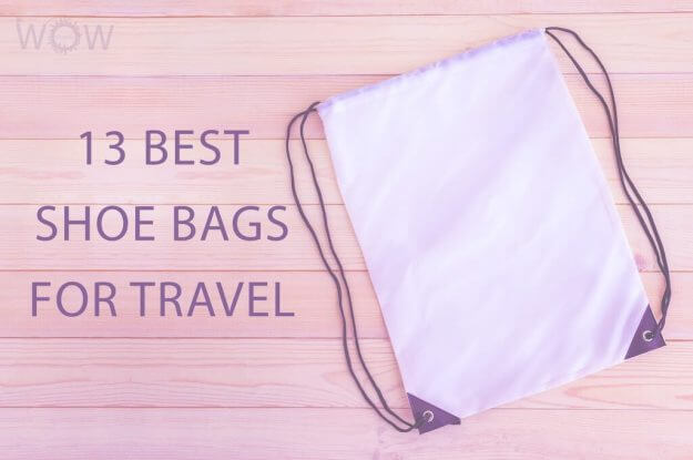 13 Best Shoe Bags For Travel