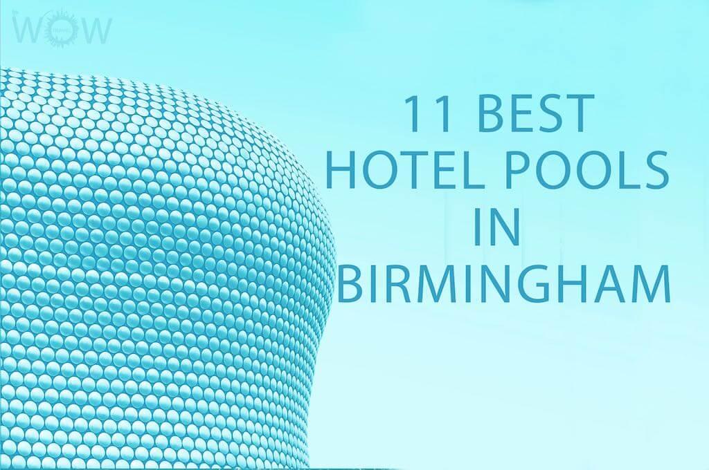Los 11 Mejores Hoteles con Piscina en Birmingham