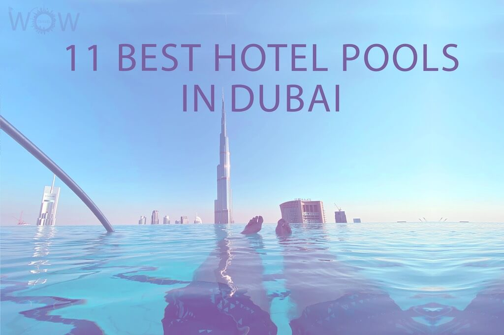 11 Best Hotel Pools In Dubai