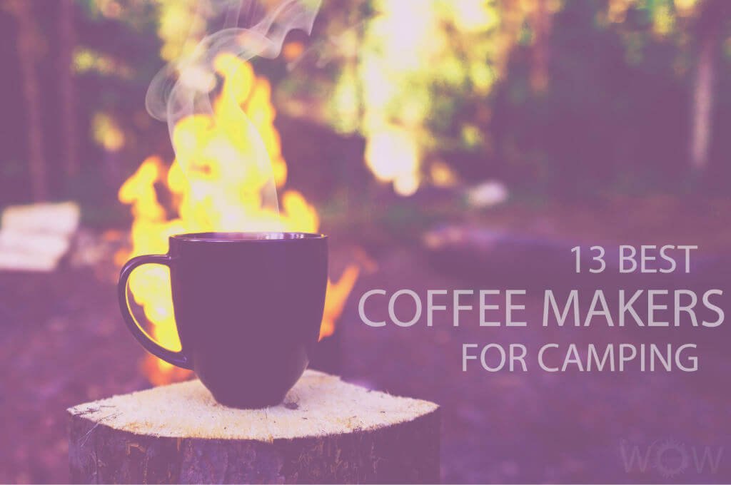 13 Best Coffee Makers for Camping