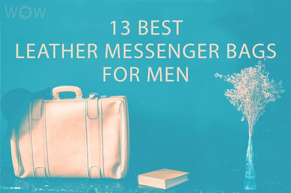 13 Best Leather Messenger Bags For Men
