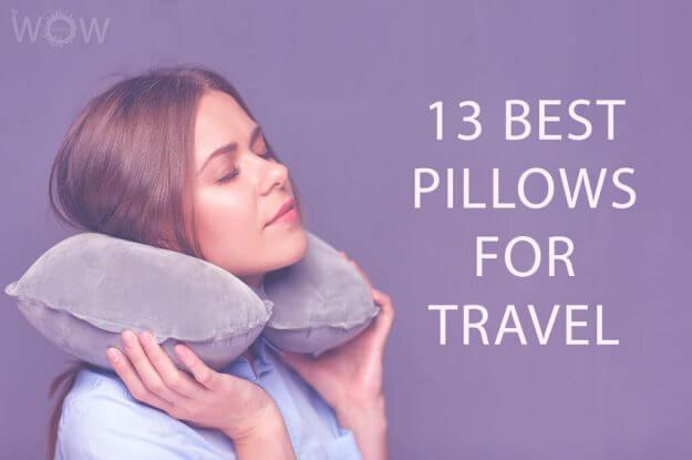 13 Best Pillows For Travel