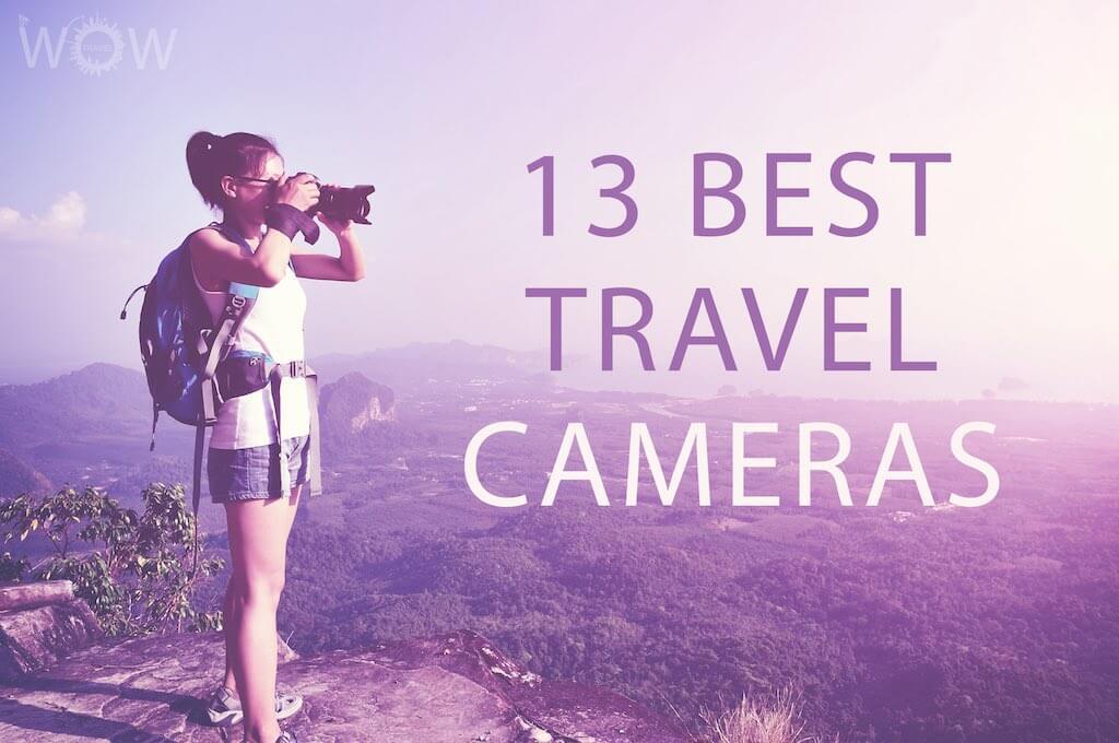 13 Best Travel Cameras