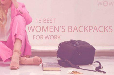 13 Best Women's Backpacks for Work