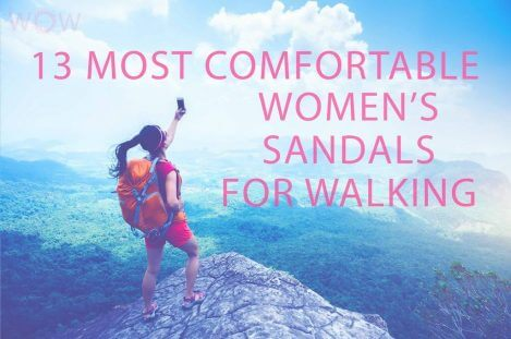 13 Most Comfortable Women's Sandals For Walking