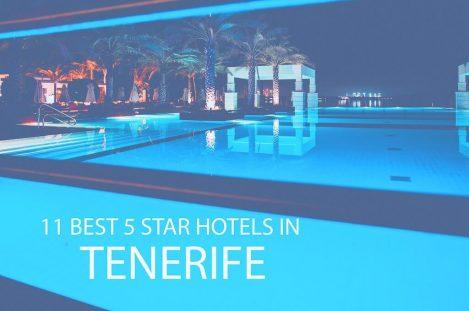 11 Best 5 Star All Inclusive Hotels in Tenerife