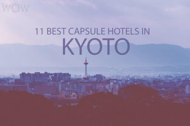 11 Best Capsule Hotels in Kyoto