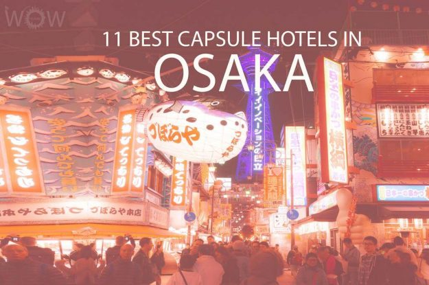 11 Best Capsule Hotels in Osaka