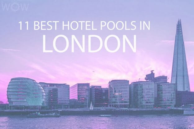 11 Best Hotel Pools In London