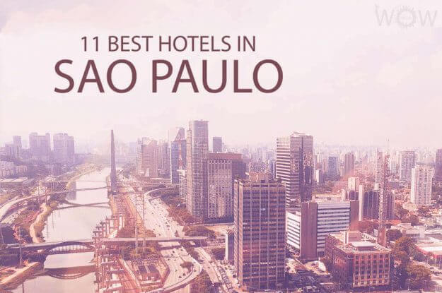 11 Best Hotels in Sao Paulo
