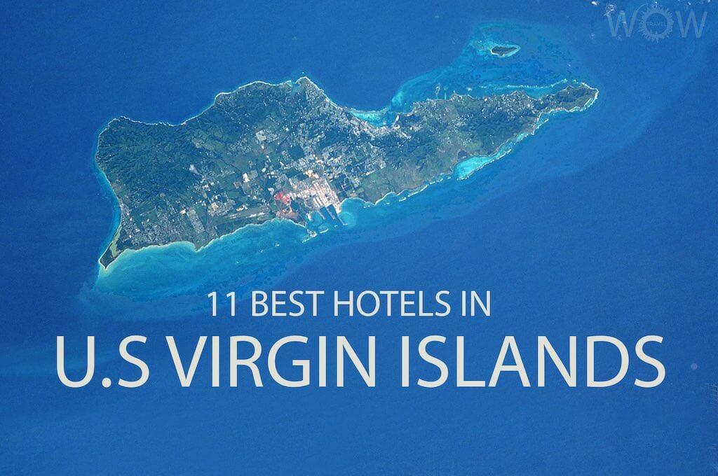11 Best Hotels in 11 Best Hotels in U.S. Virgin Islands