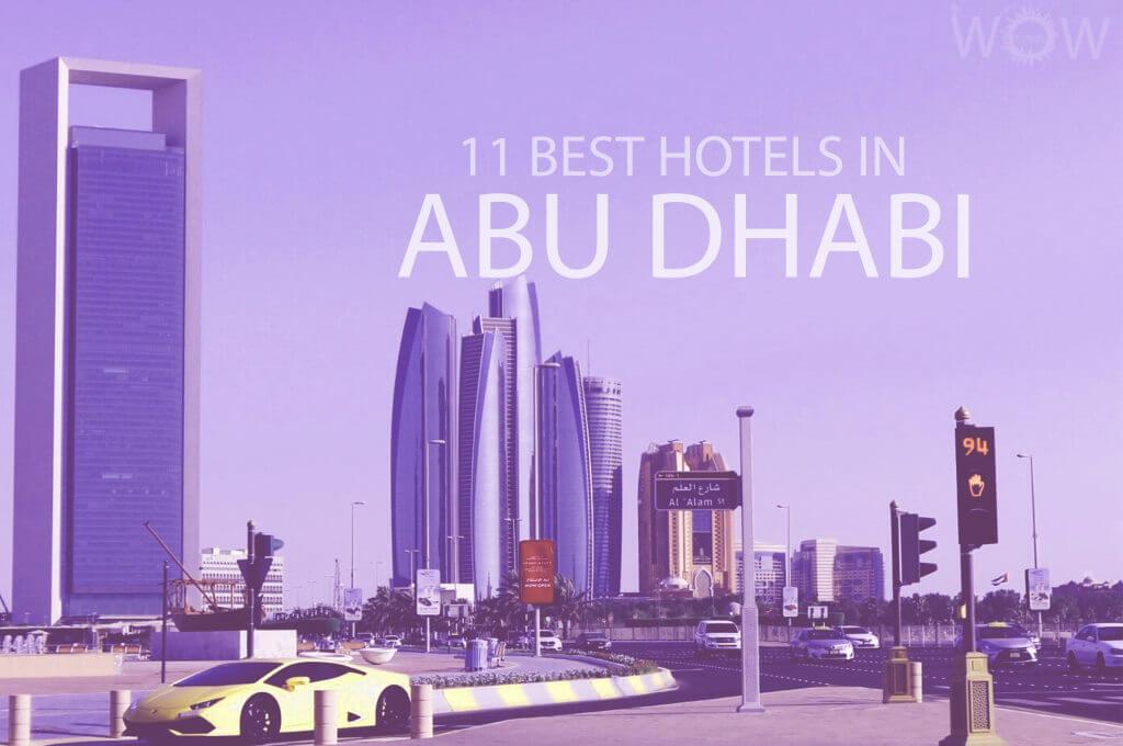 11 Best Hotels in Abu Dhabi