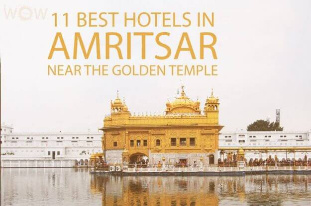 11 Best Hotels in Amritsar Near The Golden Temple