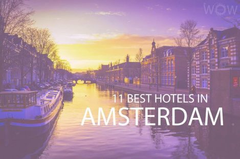 11 Best Hotels in Amsterdam