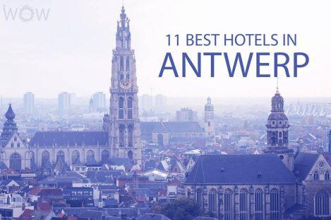 11 Best Hotels in Antwerp