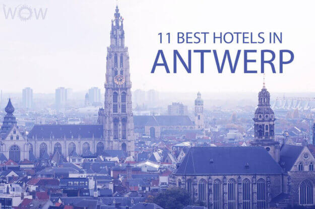 11 Best Hotels in Antwerp