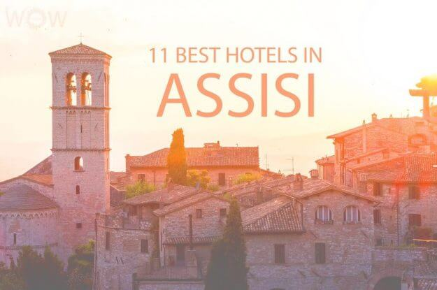 11 Best Hotels in Assisi
