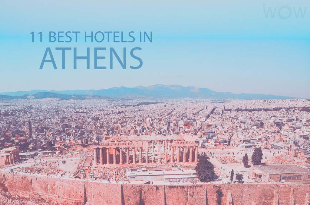 11 Best Hotels in Athens