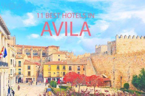 11 Best Hotels in Avila