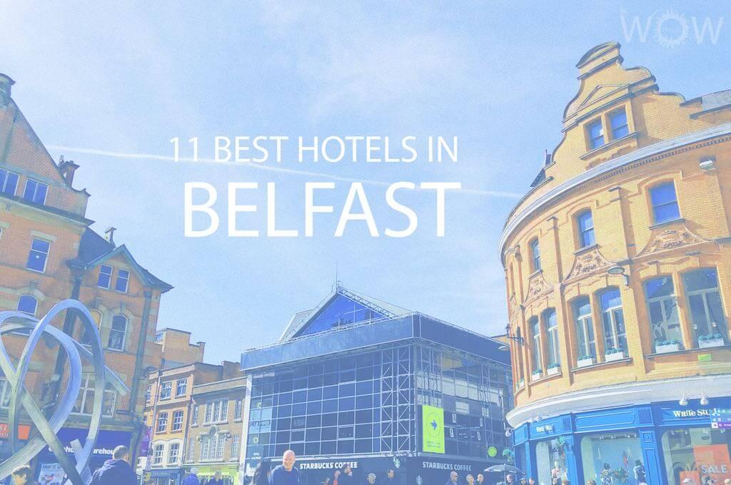 11 Mejores Hoteles en Belfast