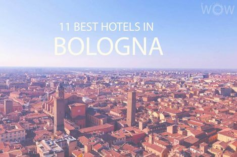 11 Best Hotels in Bologna
