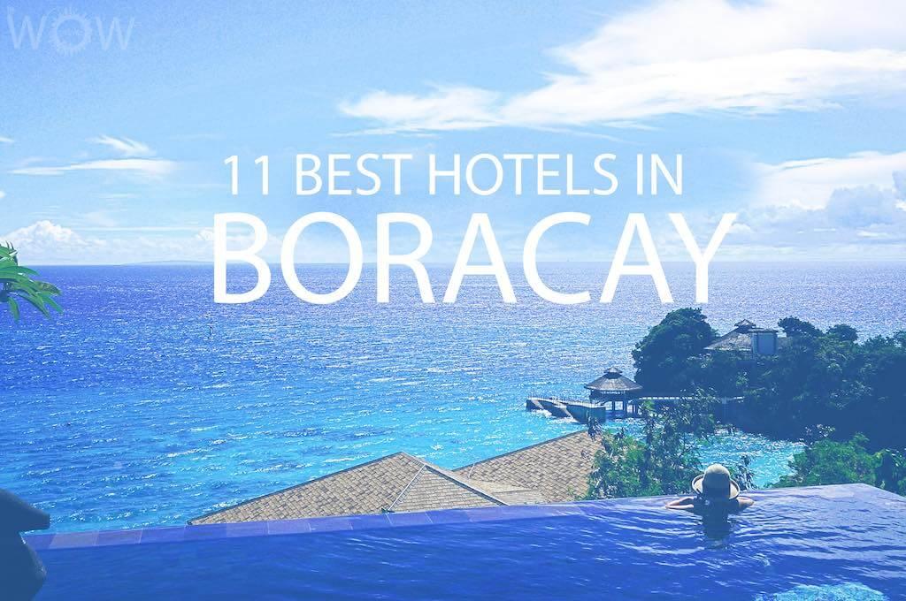 11 Best Hotels in Boracay