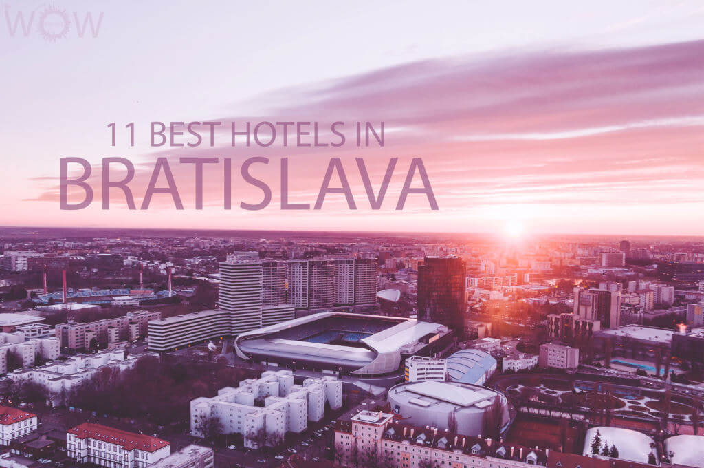 11 Best Hotels in Bratislava