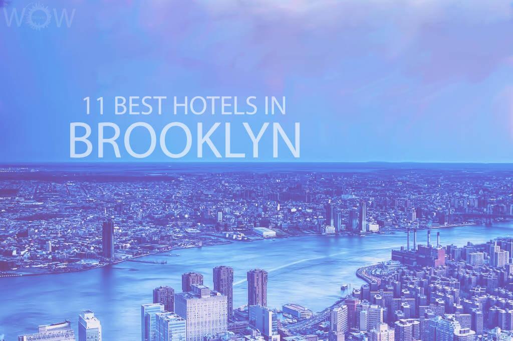 11 Best Hotels in Brooklyn