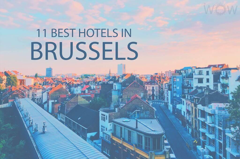 11 Mejores Hoteles en Bruselas