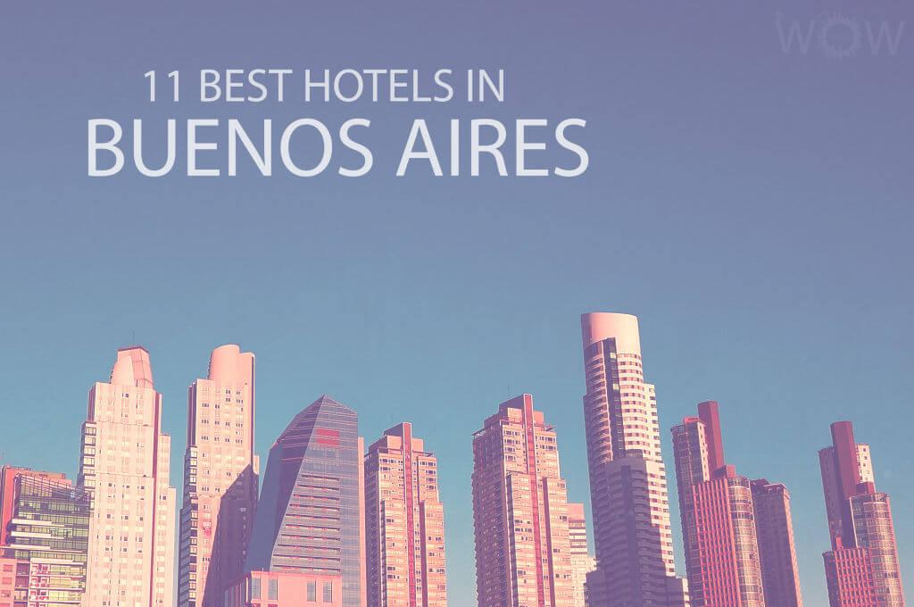 11 mejores hoteles en Buenos Aires
