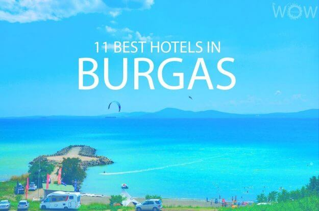 11 Best Hotels in Burgas