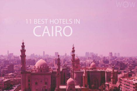 11 Best Hotels in Cairo