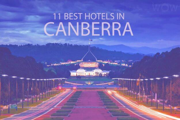 11 Best Hotels in Canberra