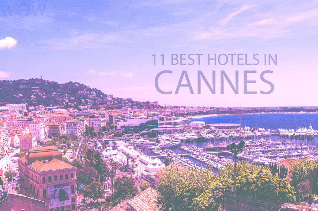 11 Best Hotels in Cannes