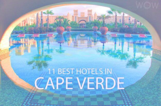 11 Best Hotels in Cape Verde
