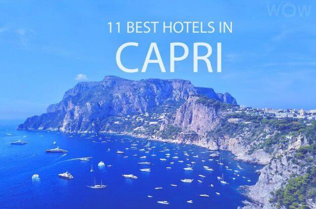 11 Best Hotels in Capri