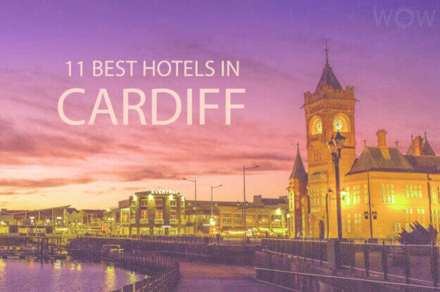 11 Best Hotels in Cardiff