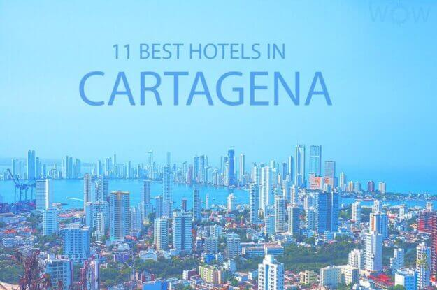 11 Best Hotels in Cartagena