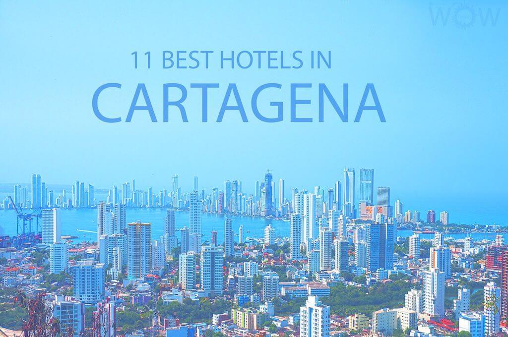 11 Best Hotels in Cartagena