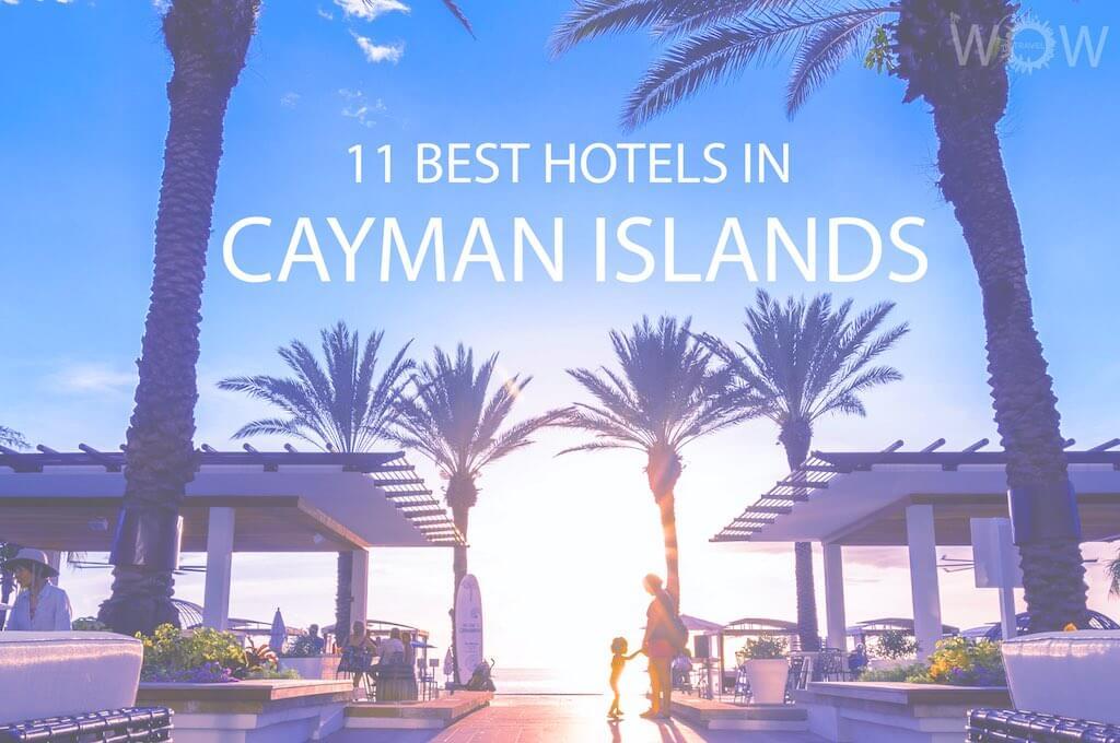 11 mejores hoteles en Islas Caimán