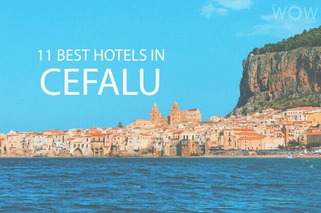 11 Best Hotels in Cefalu