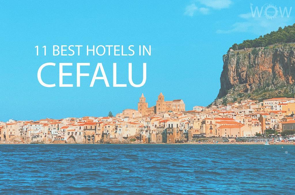 11 Best Hotels in Cefalu