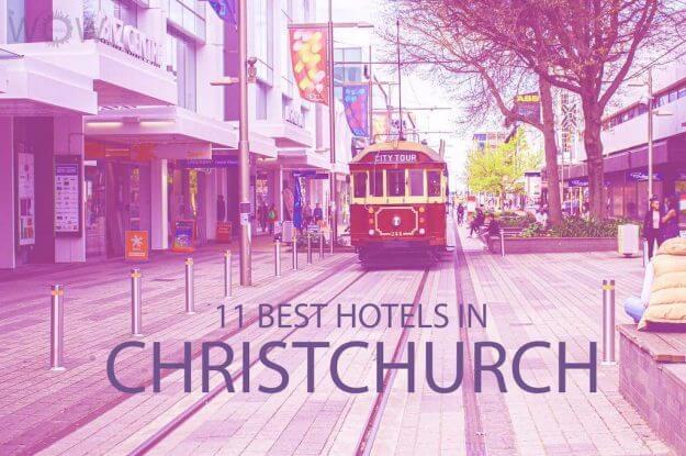 11 Best Hotels in Christchurch