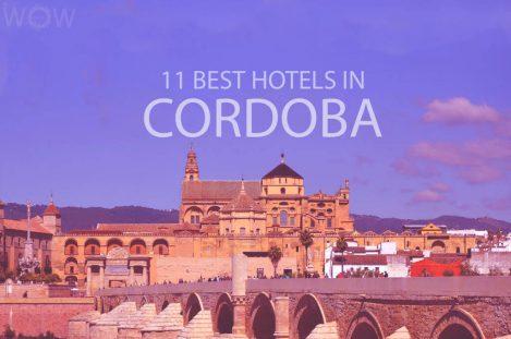 11 Best Hotels in Cordoba
