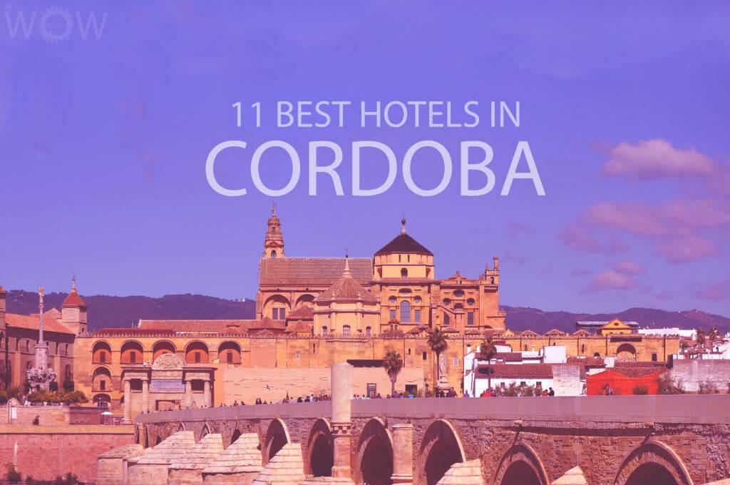 Los 11 Mejores Hoteles en Córdoba