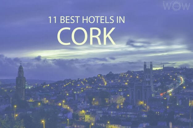 11 Best Hotels in Cork