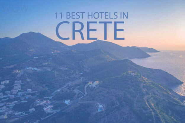 11 Best Hotels in Crete