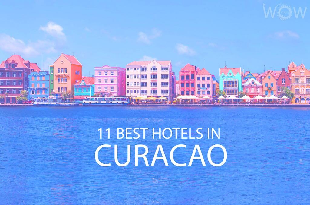 11 Best Hotels in Curacao