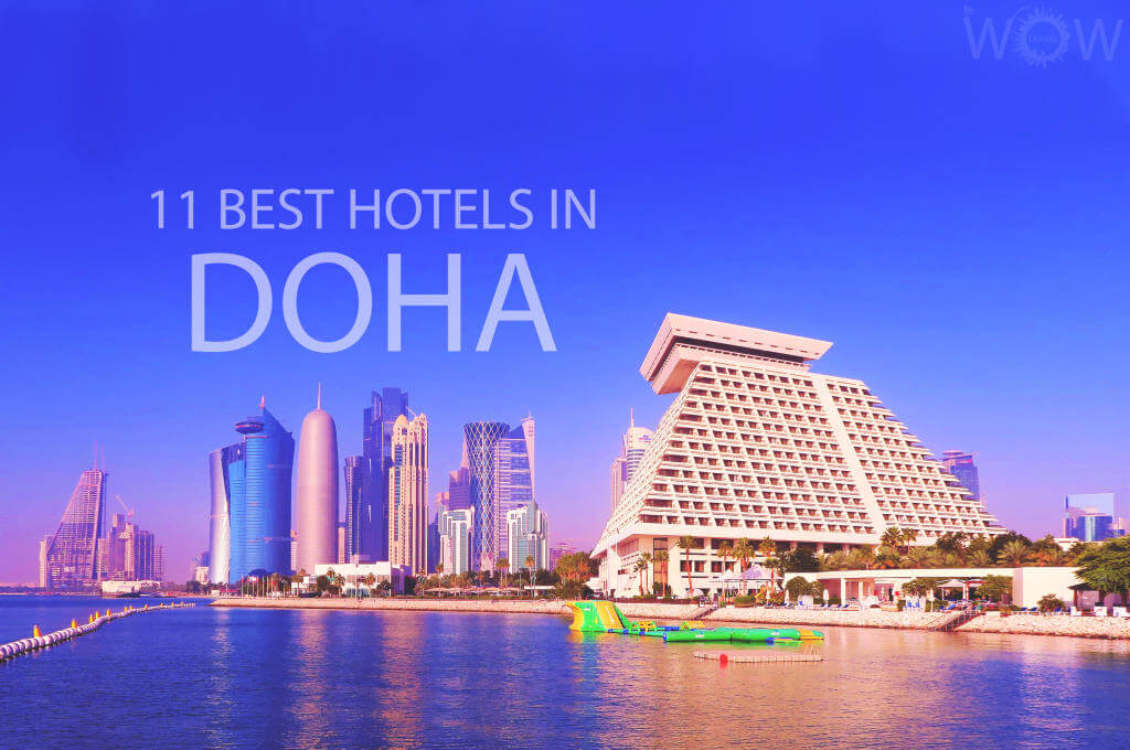 11 Best Hotels in Doha